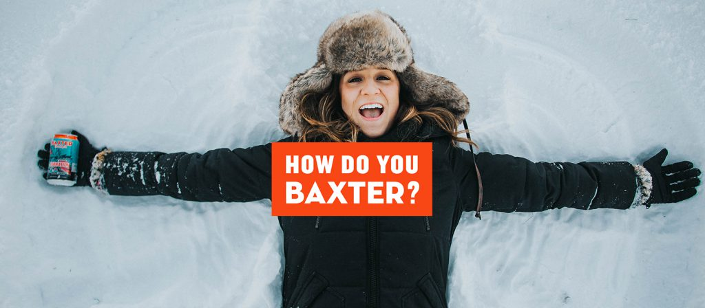 How do you Baxter?